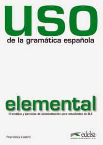 Uso de la gramática española | Francisca Castro Viúdez