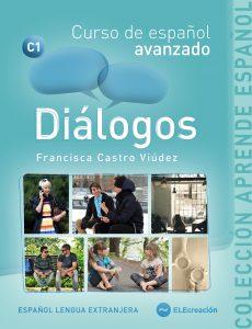 Diálogos. Curso de español avanzado   ELECreación